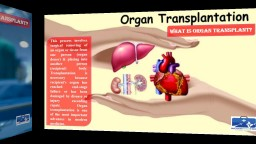 What is Organ Transplant