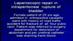Laparoscopic repair in rupture of urinary bladder