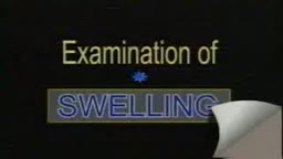 Full Swelling Examination