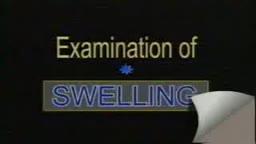 Full Swelling Examination