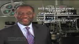 Seeing is Believing: Cataract Surgery