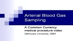 Arterial Blood Gas Sampling ABG