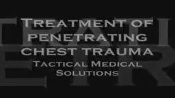 Treatment of a Penetrating Chest Trauma