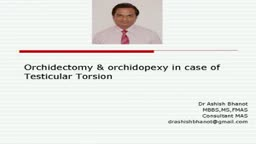 Orchidectomy and Orchidopexy in Testicular Torsion