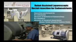 Robot-Assisted Laparoscopic Rectal Resection for Endometriosis