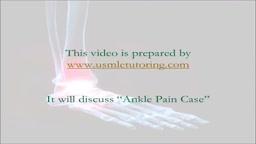USMLE Step 2 CS - Ankle Pain