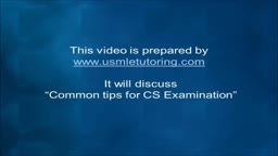 USMLE Step 2 CS - Common Tips
