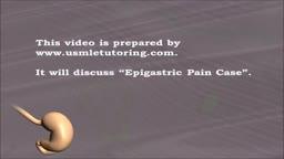 USMLE Step 2 CS - EPIGASTRIC