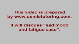USMLE Step 2 CS - Fatigue