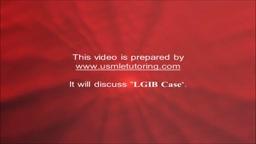 USMLE Step 2 CS - LGIB