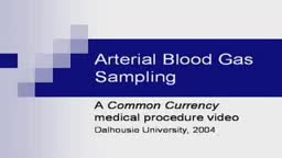 Arterial Blood Gas Sampling