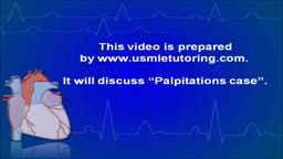 USMLE Step 2 CS - Palpitations