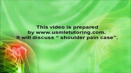 USMLE Step 2 CS - Shoulder Pain