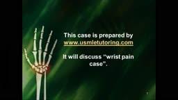 USMLE Step 2 CS - Wrist Pain