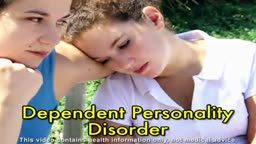 Dependent Personality Disorder Information