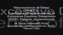 Part 2: Translational Neuroscience of Excessive Daytime Sleepiness (EDS), Fatigue and Hype
