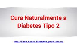 Tudo Sobre Diabetes, Diabetes Tem Cura, O Que é Diabetes Tipo 2, Plantas Que Curam Diabet