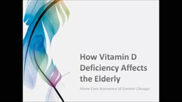 How Vitamin D Deficiency Affects the Elderly