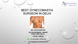 Best Gynecomastia Surgery, Male Breast Reduction Surgeon in Delhi