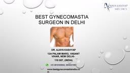 Best Gynecomastia Surgery, Male Breast Reduction Surgeon in Delhi