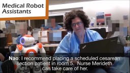 Medical Robot Assistants