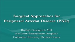 Surgical Approaches for Peripheral Arterial Disease